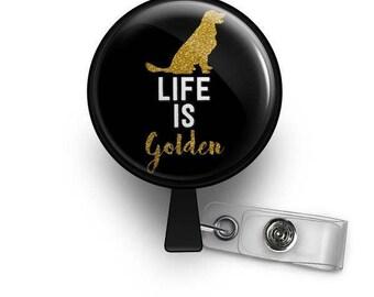 Life Is Golden Retractable ID Badge Reel
