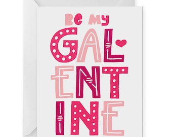 Galentine A2 Greeting Card