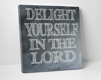Wall Art - Delight Yourself in the Lord