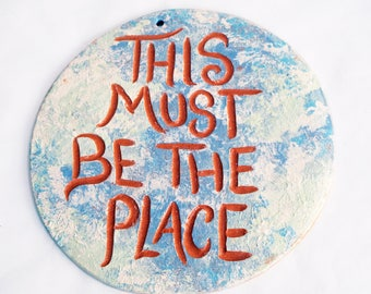 Ceramic Tile | Wall Art | This Must Be the Place | Earth