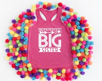 Promoted to Big Sister, Tank Top, Big Sister, Tank, Big Sister, Shirt, Big Sister, Promoted To Big Sister, Big Sister Shirt, Big Sister,