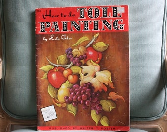 How to Tole Paint by Lola Ades Walter Foster Art Book