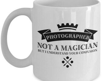 Photographer Coffee Mug / Ceramic Tea Cup Gift for Photographers / Funny Sayings Sarcastic Humor