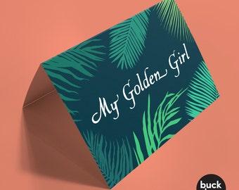 My Golden Girl - Greeting Card