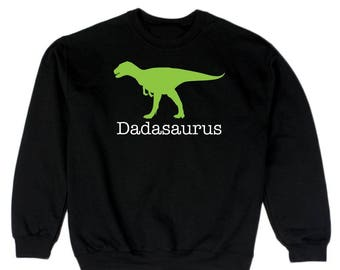 Dadasaurus Cool Fathers Day Men's Sweatshirt