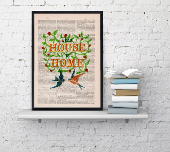 Home love Quote Print Dictionary Book Typography Art on Upcycled Dictionary Book page This house is home decor TYQ025