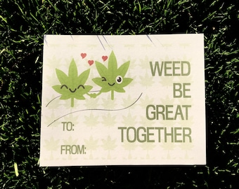 Weed Be Great together Card