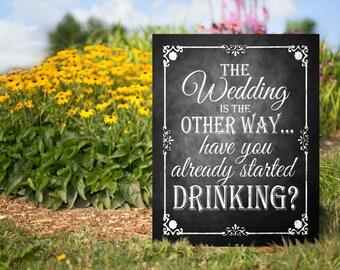 Funny Wedding Sign, Printable Wedding Decor, The Wedding is the other way, Wedding Direction Sign, Outdoor Wedding Sign, Rustic Wedding Sign