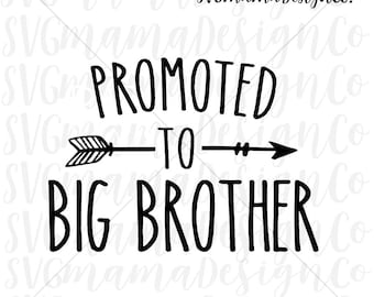 Promoted To Big Brother SVG Cut File for Cricut and Silhouette