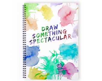 Notebook Personalise - Draw Something Spectacular, Watercolour, Recycled Paper, Sketching, Drawing, Lined Paper, Blank Paper, Notebook