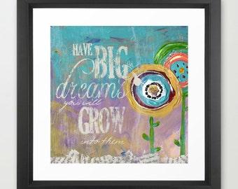 Big Dreams - Fine Art Print