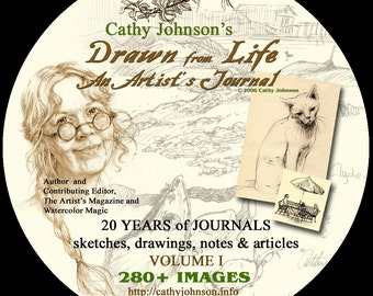 Cathy Johnson's Drawn from Life, an Artist's Journal CD