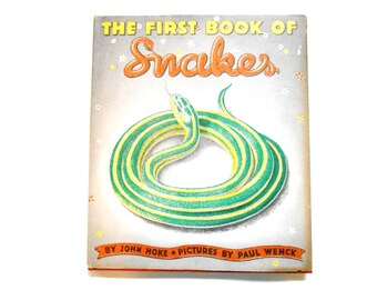 The First Book of Snakes, a Vintage Children's Book