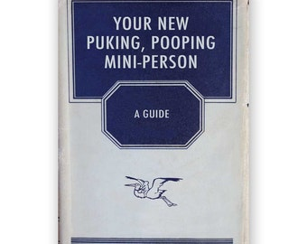 Your New Puking, Pooping Mini-Person - Baby Card