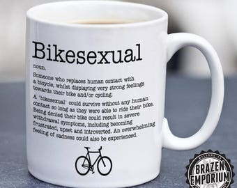 Bikesexual Mug, Cycling Mug, Cyclist Mug, Bicycle Mug, Cyclist Gift, Mountain Bike Mug, Gifts for Cyclist, Funny Slogan, Coffee - Tea Mug
