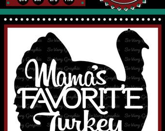 Mama's Favorite Turkey | Cutting File & Printable | SVG | eps | dxf | png | Gobble | Fall | Autumn | Thanksgiving | Kids | Baby | Humor