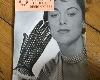 Vintage Crochet Glove Pattern by Coats design no. 333 - 1950s