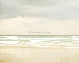 "Let The Sea Set You Free, Beach Print, Typography Ocean Print, Inspirational Quote, Beige Art, Landscape, Florida Seascape, Zen- ""Free"""
