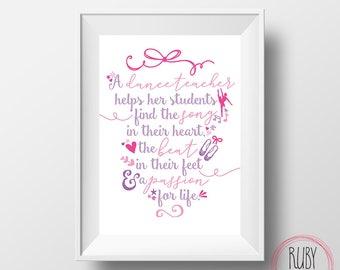 Printable, dance teacher print, wall print, dance quote, dance, teacher gift, digital download, dance teacher wall print, dance teacher