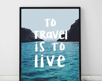 Travel Quote | Typography Print