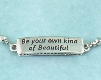 Expression Bracelet Be Your Own Kind of Beatiful