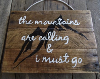 Mountain sign   Mountain Home Sign   Mountain hand-painted sign   Mountain pallet sign   Mountain wall decor   Mountains are calling sign