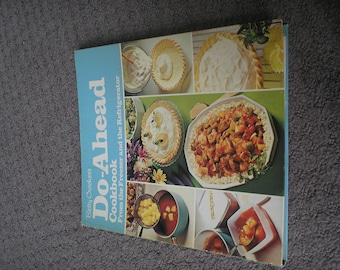 Betty Crocker Do ahead Cookbook