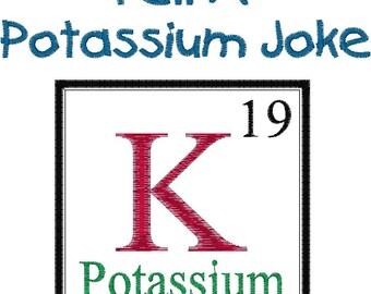 Periodic applique etsy periodic table joke design potassium embroidery design urtaz Gallery
