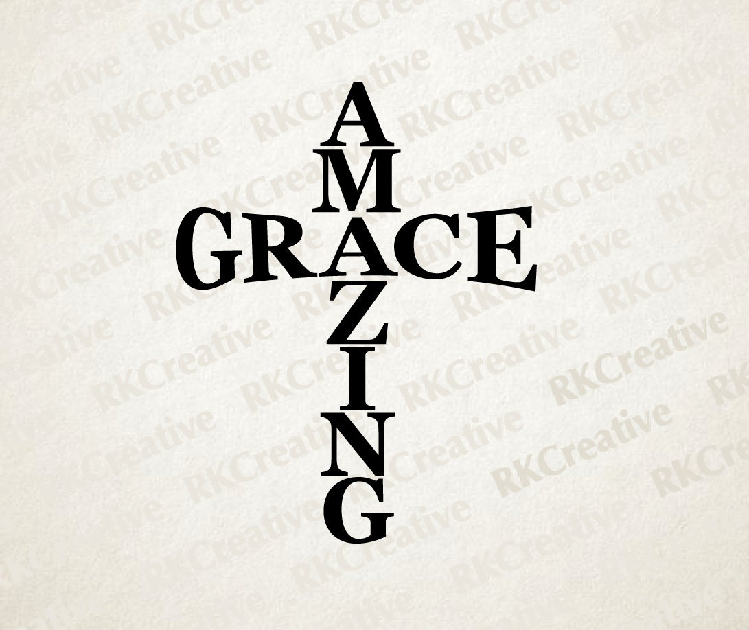 Amazing Svg: Amazing Grace Svg File Vector File Cut File Silhouette