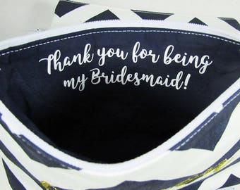 Large Makeup Bag - Thank you for being my Bridesmaid Gift - Maid of Honor - Personalized Bag - Cosmetic Bag - Toiletry Bag - Wallet - Large