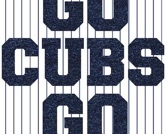 Go Cubs Go 8x10