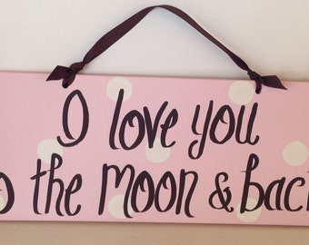 """16"""" I love you to the moon and back sign in pink"""