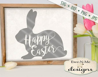 Happy Easter SVG - Easter SVG - Easter Bunny svg -  bunny silhouette svg - Bunny with text SVG - Commercial Use svg, dxf, png, jpg