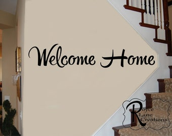 Welcome Sign - Welcome Decal - Welcome Home Vinyl Wall Decal -Welcome Wall Decal-Welcome Art-Welcome Decor-Welcome Decals-Welcome Wall Decal
