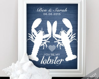You're My Lobster Wedding Love - Custom Date Name Print - Personalized Wedding Gift - Bridal Shower Gift - Lobster Print - Unframed