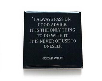 Oscar Wilde GOOD ADVICE Quote Coaster (1 Black and White Stone Coaster) Funny Quote Decor