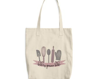 Bakers Gonna Bake - Cotton Tote Bag