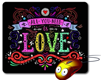Computer Mouse pad Mouse Mat Comouter mousepad quote Best Mouse Pad Computer pad Engaged gifts All you need is Love Gifts calligraphy print