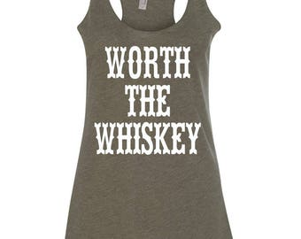 Worth The Whiskey Country Tank Womens Tank Raw Edge Country Concert Music Festival Summer Drinking Tank
