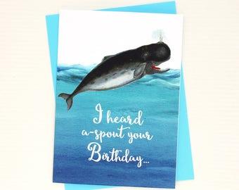 Whale Birthday Card, Funny Whale Birthday Card - Heard Aspout Your Birthday