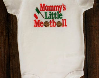 "Bodysuit with ""Mommy's Little Meatball"" machine embroidery design."