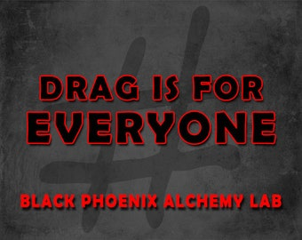 Drag is for Everyone - 5ml