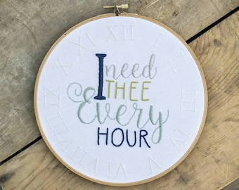 I Need Thee Every Hour, Hymn Lyrics, Hymn Art, Hymn Lyrics, Christian Wall Art, Inspirational Wall Art, Hand Embroidery, Modern Embroidery