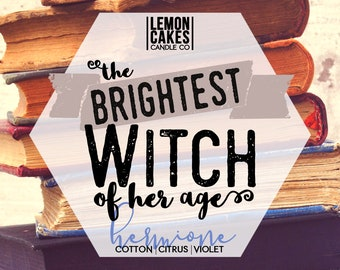 The Brightest Witch of Her Age - Bookish Candle - Wood Wick Soy Candle - LemonCakes Candle Co - Cotton, Violet, & Citrus