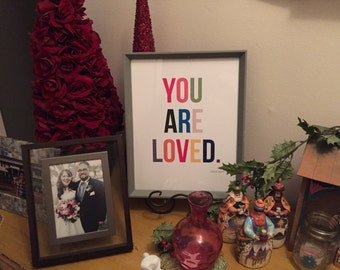 "Colorful ""You Are Loved"" Artwork"