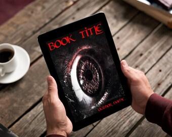 "Premade Ebook Cover ""Horror Eye"" Fiction Literary Fiction Horror Adventure Mystery Darkness"