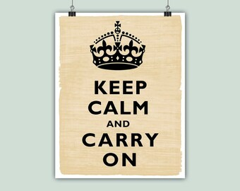 Keep Calm Art, Keep Calm Print,