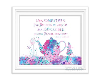 "Alice In Wonderland Watercolor Art Print Alice In Wonderland Quote ""Sometimes I've Believed"" Painting Home Decor Nursery Wall Art  (No.449)"
