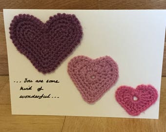 Birthday card - crochet hearts - you are some kind of wonderful