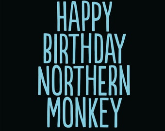 Happy Birthday Northern Monkey Greetings Card